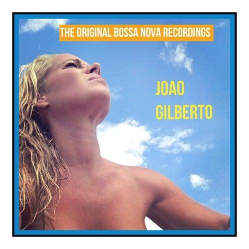 The Original Bossa Nova Recordings de João Gilberto