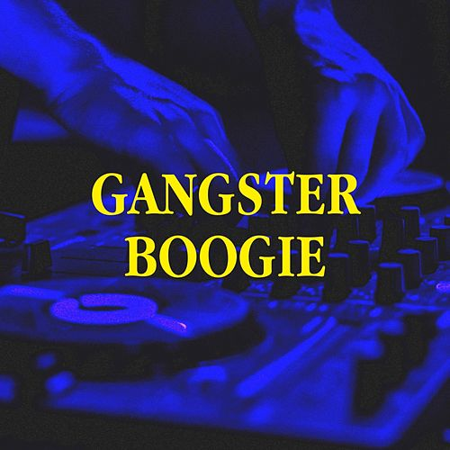 Gangster Boogie by Various Artists