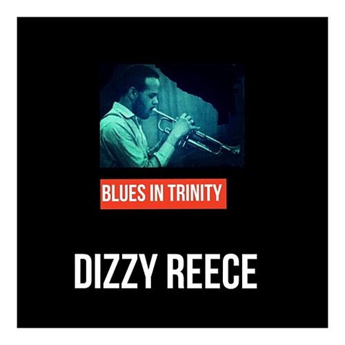 Blues in Trinity de Dizzy Reece