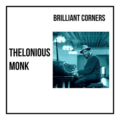 Brilliant Corners de Thelonious Monk