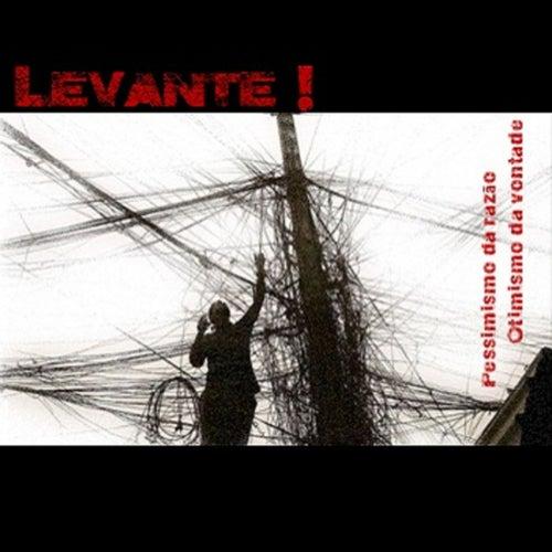 Pessimismo da Razão Otimismo da Vontade by Levante