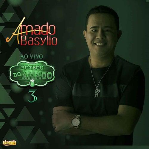 Boteco do Amado, Vol. 3 (Ao Vivo) von Amado Basylio