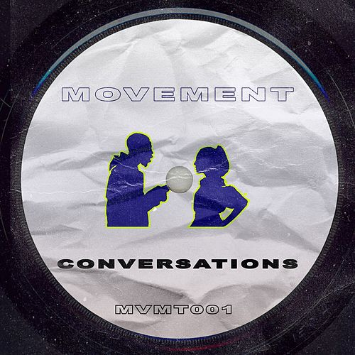 Conversations by Movement