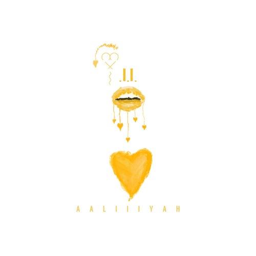 II  Aaliiiyah de Love