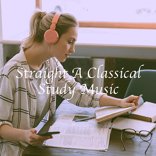 Straight A Classical Study Music de Various Artists