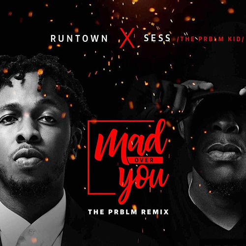 Mad Over You von Runtown