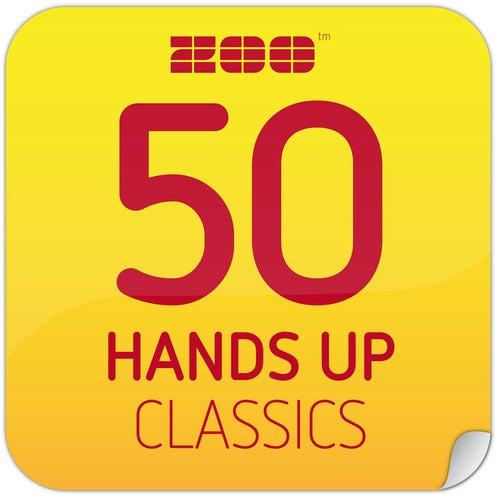 50 Hands Up Classics von Various Artists