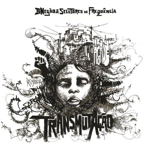 TransmutAção by B'Negão