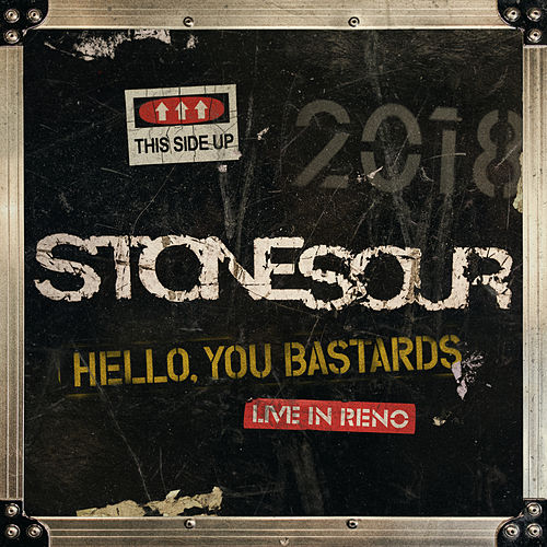 Hello, You Bastards: Live in Reno by Stone Sour