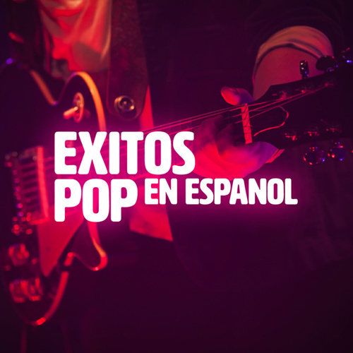 Exitos Pop en Español de Various Artists