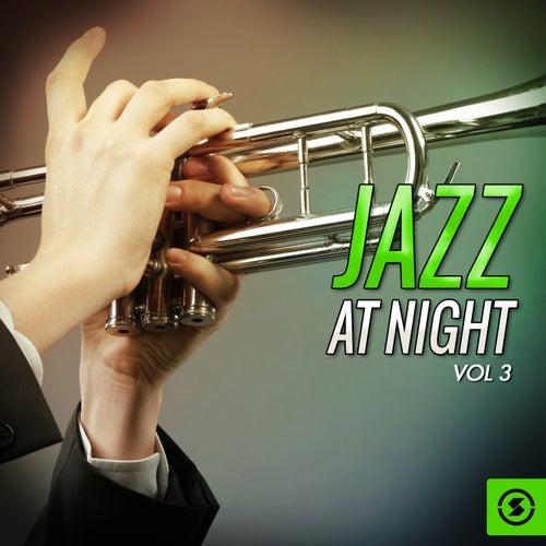 Jazz at Night, Vol. 3 de Various Artists