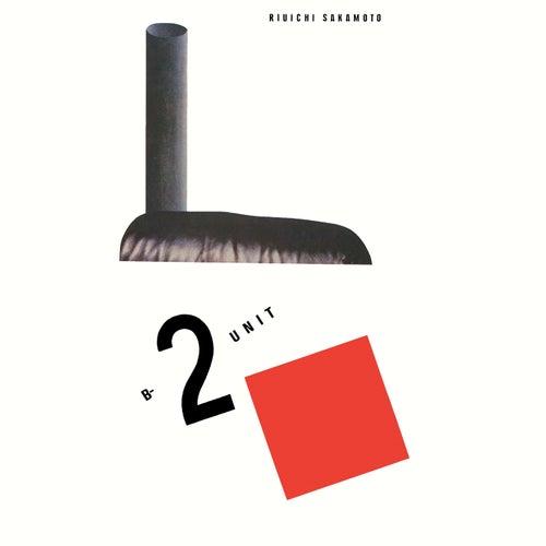 B-2 Unit (2019 Remastering) by Ryuichi Sakamoto