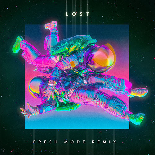 Lost (Fresh Mode Remix) by The End of the World