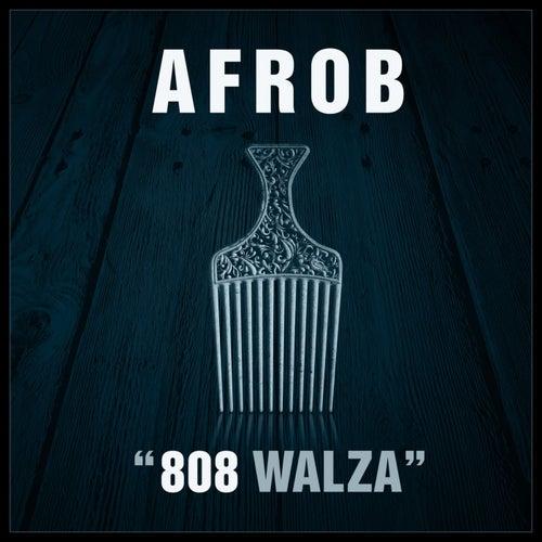 808 Walza von Afrob