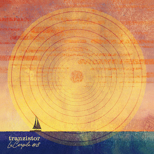 Tranzistor La compile #8 by Various Artists