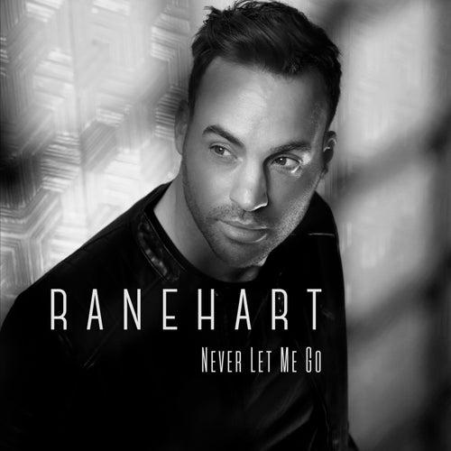 Never Let Me Go de Ranehart