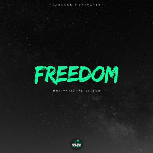 Freedom (Motivational Speech) von Fearless Motivation