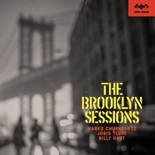 The Brooklyn Sessions by Marko Churnchetz