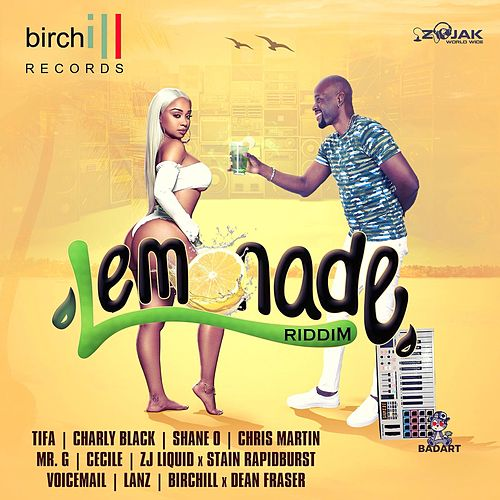 Lemonade Riddim by Birchill