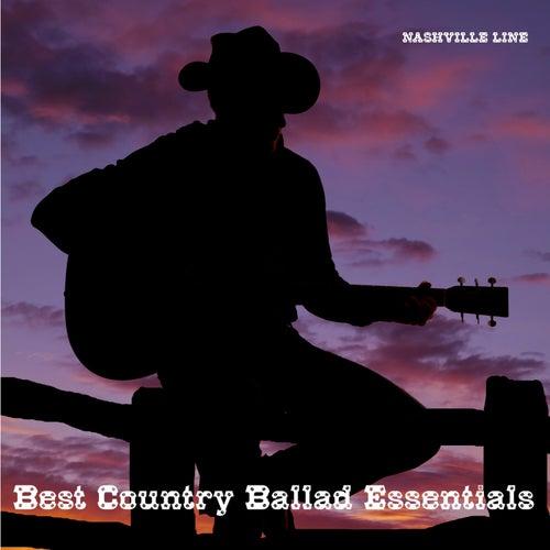 Best Country Ballad Essentials de Nashville Line
