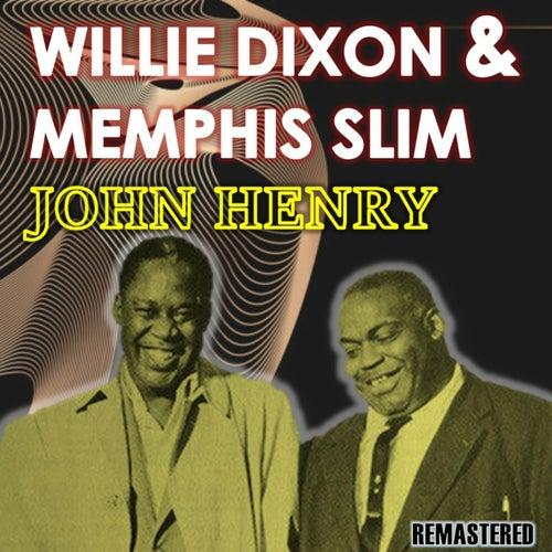 John Henry von Willie Dixon