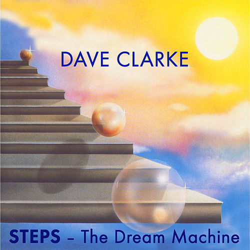 STEPS - The Dream Machine by Dave Clarke