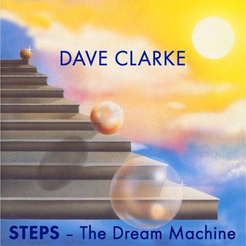 STEPS - The Dream Machine by Dave Clarke
