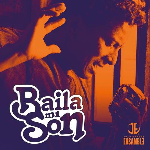 Baila Mi Son (Remix) de Juan Carlos Ensamble