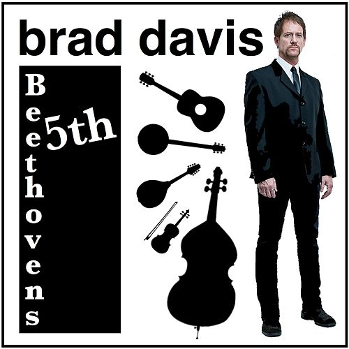 Beethoven's Fifth Bluegrass Tribute by Brad Davis