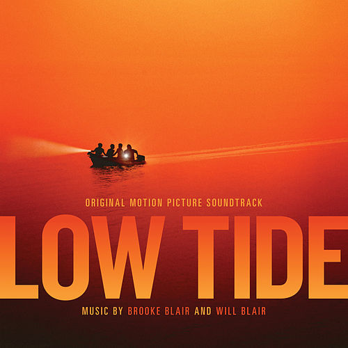 Low Tide (Original Motion Picture Soundtrack) von Brooke Blair