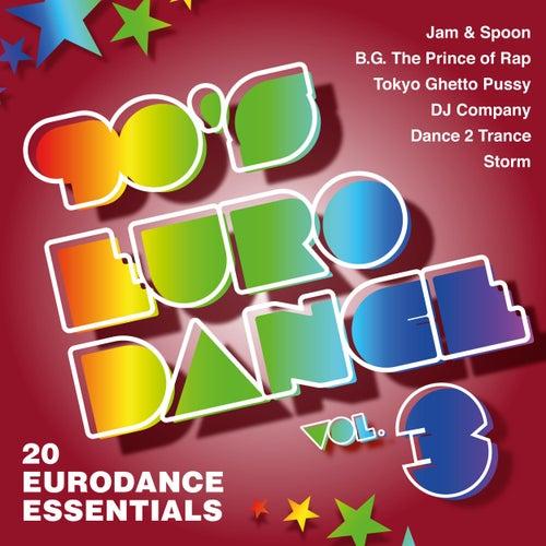 90's Eurodance, Vol. 3 (20 Eurodance Essentials) von Various Artists