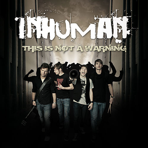 This Is Not A Warning by Inhuman