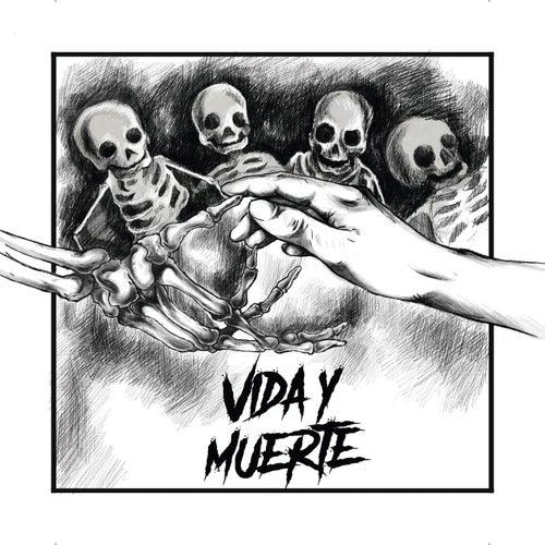 Vida y Muerte by Jaque Mate