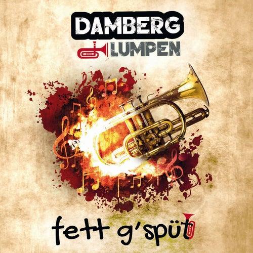 Fett G'spüt by Damberg Lumpen