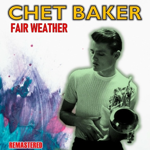 Fair Weather by Chet Baker