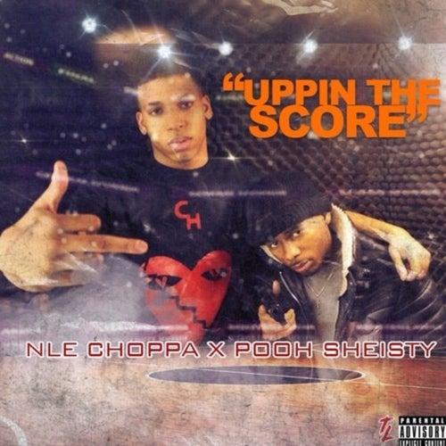 Uppin the Score von NLE Choppa
