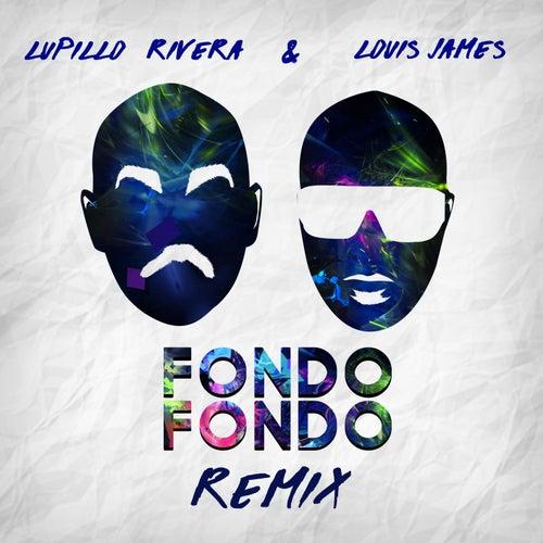 Fondo Fondo (Remix) by Lupillo Rivera