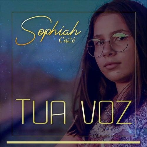 Tua Voz by Sophiah Cazé