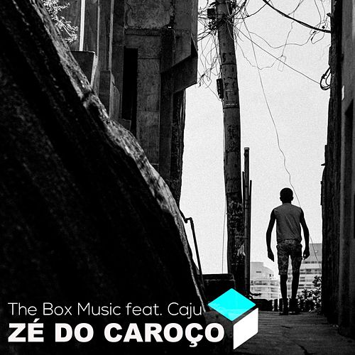 Zé do Caroço de The Box Music