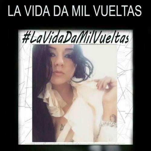 La Vida Da Mil Vueltas de Marisol Sanz
