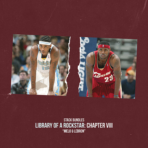 Library of a Rockstar: Chapter 8 - Melo & Lebron de Stack Bundles