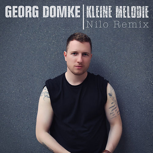 Kleine Melodie (Nilo Remix) de Georg Domke