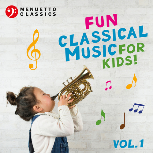 Fun Classical Music for Kids! von Various Artists