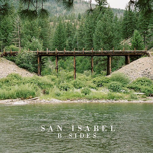San Isabel B Sides by Jamestown Revival