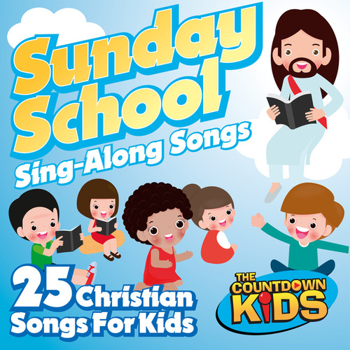 Sunday School Sing-A-Long Songs: 25 Christian Songs for Kids de The Countdown Kids