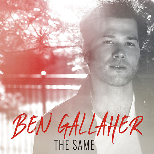 The Same by Ben Gallaher