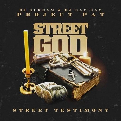 Street God: Street Testimony von Project Pat