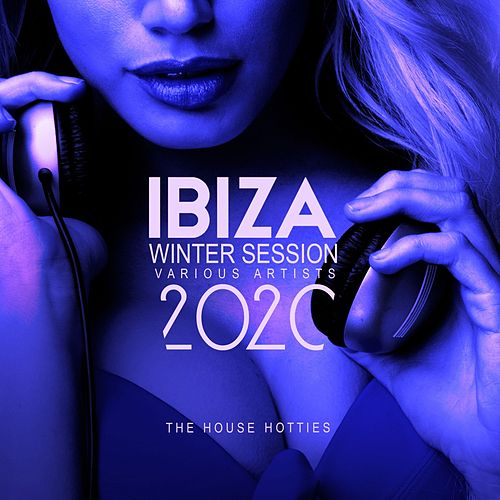 Ibiza Winter Session 2020 (The House Hotties) de Various Artists