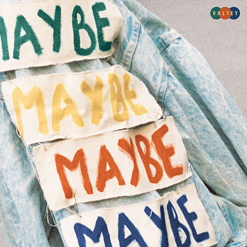 Maybe by Valley