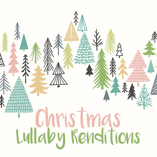 Christmas Lullaby Renditions (Instrumental) de Lullaby Players